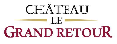 Château Le Grand Retour